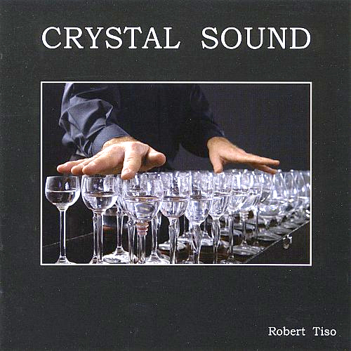 Robert Tiso - CRYSTAL SOUND (CD)