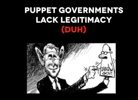 傀儡政府は合法性に欠けている (当たり前だ!)