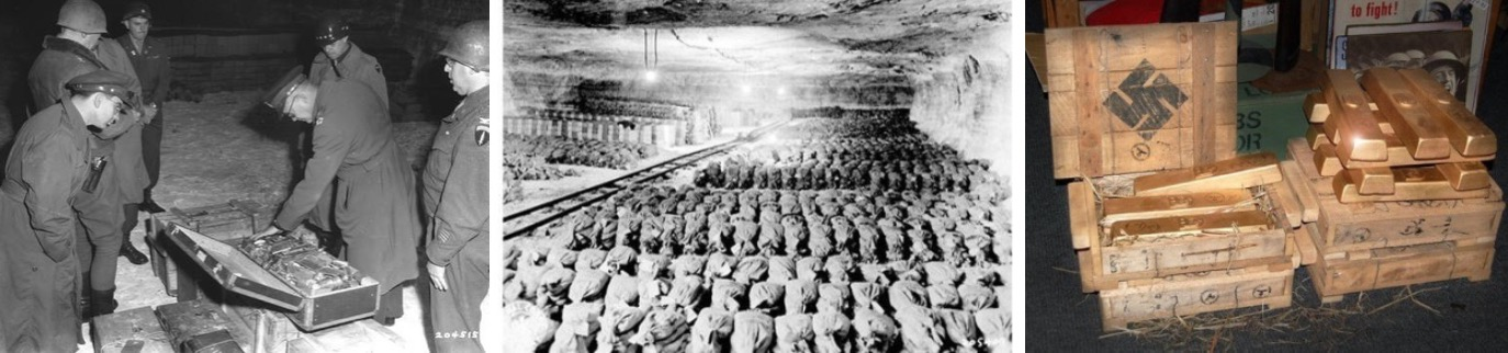 【左:ナチスがユダヤ人から奪った財宝を 1945年に連合軍が手にしている様子。 中央:左と同じ場所、チューリンゲン州の岩塩鉱山に 袋詰めで隠されていたナチスの金塊。 右:ドイツ帝国銀行から回収された金塊】