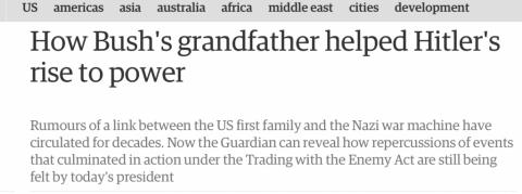 (ブッシュの祖父がヒトラーの政権掌握を助けた)