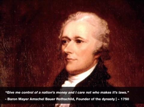 「国の金を支配する権利を私に寄越せ。誰がそこで法律を定めようが知ったことか」マイヤー・アムシェル・バウアー・ロスチャイルド男爵、一族の創始者、1750年