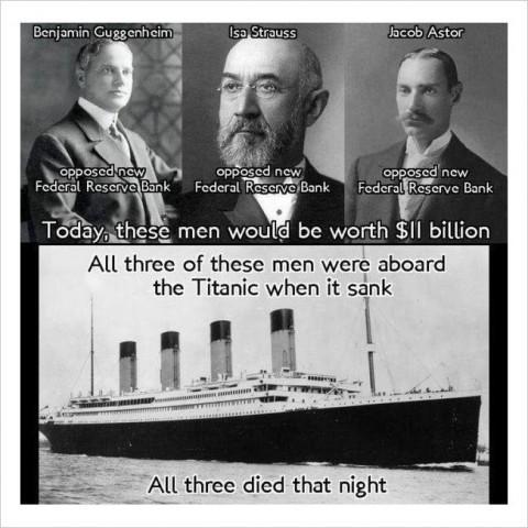 写真左上から:「ベンジャミン・グッゲンハイム、アイサ・シュトラウス、ジェイコブ・アスター、新しい連邦準備制度銀行に反対。今日では、彼らは110億ドルの価値がある。3人ともタイタニック号が沈没した時に乗船しており、あの夜死亡した」