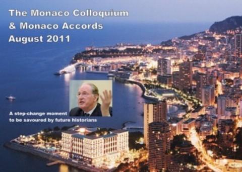 「2011年8月モナコ会議そしてモナコ合意、後世の歴史家たちは大変革の瞬間として喝采するであろう」